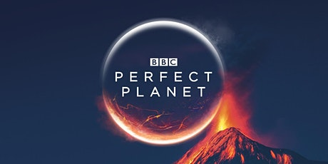 A Perfect Planet? tickets