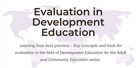 Evaluation in Development Education. tickets