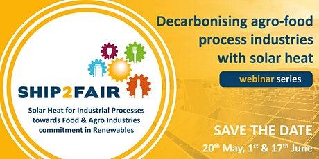 SHIP2FAIR Decarbonising agro-food process industries with solar heat tickets