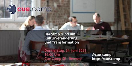 Cue Camp SE - Barcamp rund um Kulturveränderung und Transformation Tickets