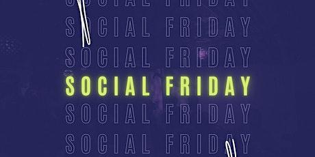 Social Friday tickets
