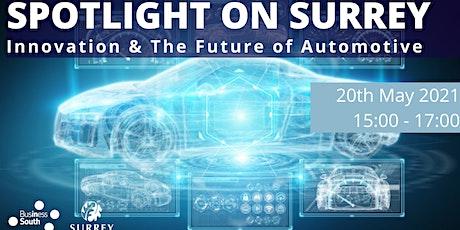 Spotlight on Surrey: Innovation & The Future of Automotive (Virtual) biglietti