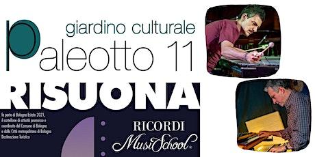 Paleotto Risuona - Alessandro Altarocca & Pasquale Mirra duo biglietti