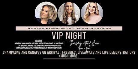VIP BEAUTY NIGHT tickets