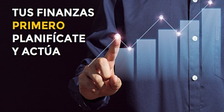 Tus Finanzas Primero, Planifícate y Actúa entradas