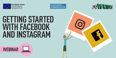 ADVENTURE Business Workshop -Getting Started with Facebook and Instagram tickets