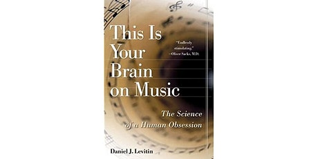 Book Review & Discussion : This Is Your Brain on Music tickets