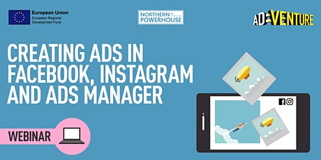 ADVENTURE Workshop -Creating Ads in Facebook, Instagram and Ads Manager tickets