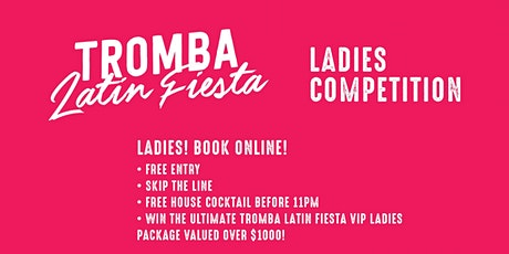 TROMBA LATIN FIESTA LADIES COMPETITION tickets