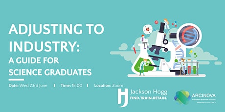 Adjusting to Industry: A Guide for Science Graduates tickets