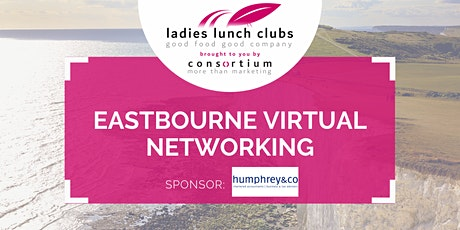 Virtual Eastbourne Ladies Lunch Club - 16th July 2021 tickets