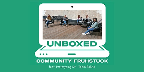 Unboxed feat. Prototyping Kit - Team Solute Tickets