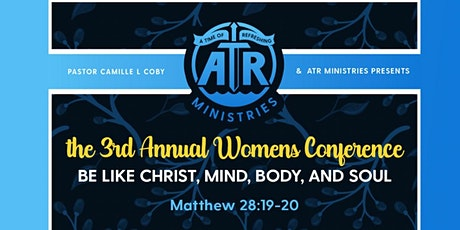 A Time of Refreshing 3rd Annual Women's Conference tickets