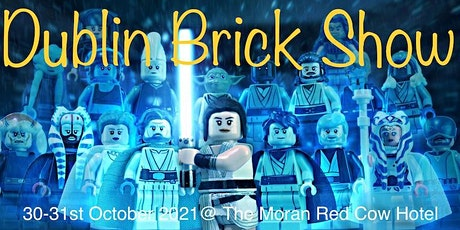 Dublin Brick Show - 30th Oct 3-6pm tickets