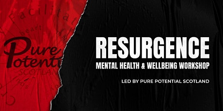 RESURGENCE: Mental Health & Wellbeing Workshop tickets