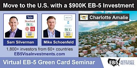 U.S. Green Card Virtual Seminar – Charlotte Amalie, US Virgin Islands tickets