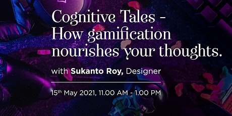 Cognitive Tales -  How Gamification nourishes your thoughts biglietti