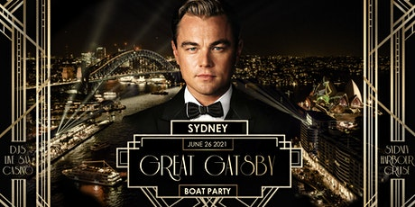 Great Gatsby Boat Party - Sydney  12th June (Queens Bday Long Weekend) tickets