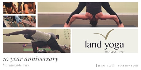 Land Yoga 10 Year Anniversary  Capoeira and Yoga Event tickets