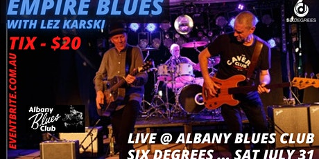 EMPIRE BLUES LIVE @ The Albany Blues Club ... Six Degrees tickets