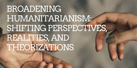"""Broadening humanitarianism"" Symposium tickets"