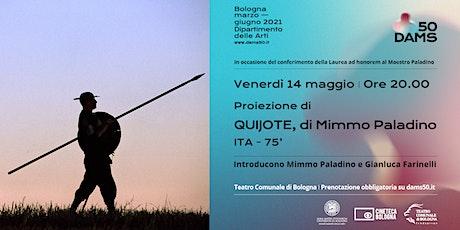 DAMS50 - proiezione del film Quijote, di Mimmo Paladino tickets