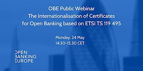 #OBEWebinar: the Internationalisation of ETSI TS 119 495 bilhetes