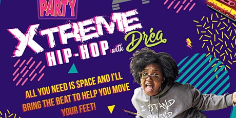 Xtreme Hip Hop with Dréa tickets