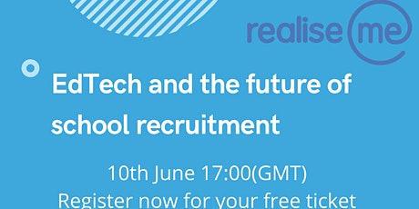 EdTech and the future of school recruitment - New normal tickets