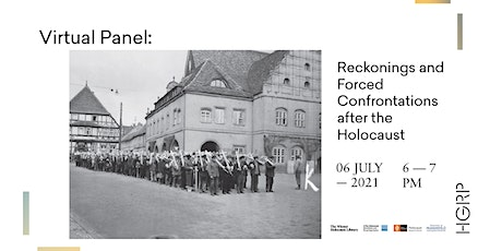 Virtual Panel: Reckonings and Forced Confrontations after the Holocaust tickets