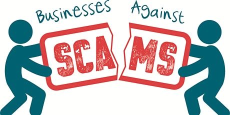Businesses Against Scams tickets