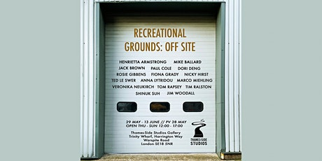 Recreational Grounds : Off Site exhibition tickets