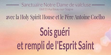 """"""" Sois guéris et remplis de l'Esprit Saint"""" tickets"""