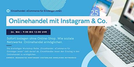 Onlinehandel mit Instagram & Co. im Einzelhandel Tickets