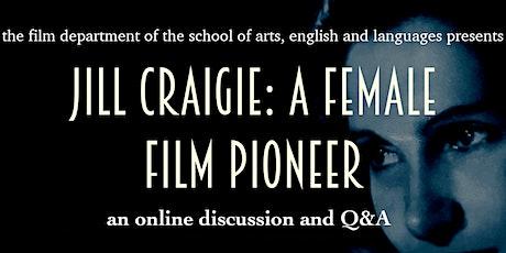 Jill Craigie, a Female Film Pioneer tickets