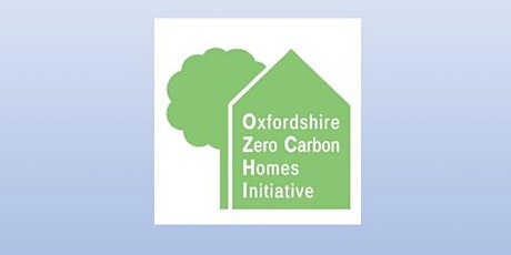 Zero Carbon Homes in Oxfordshire: making it happen tickets