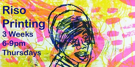 Riso Printing Evening Course- 3 Weeks tickets