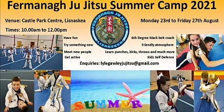 Fermanagh Ju Jitsu, Lisnaskea  2021 Summer Camp tickets