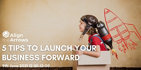 5 Tips to LAUNCH your business forward tickets