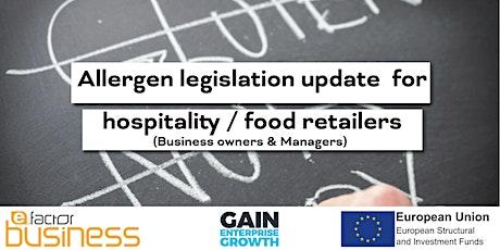 GAIN Allergen legislation update – Business Owners & Managers Webinar tickets