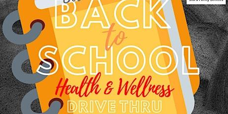 Back to School Health and Wellness Drive Thru tickets
