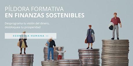 Desbloquea tu prosperidad – Píldora formativa en Finanzas Sostenibles boletos