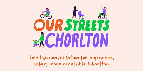 Our Streets Chorlton Community Forum - May Meet Up tickets