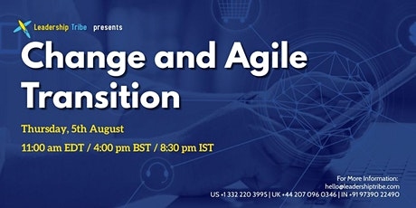 Change and Agile Transition  - 050821 - US tickets