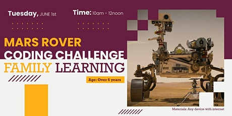 Mars Rover coding challenge, family learning  6 yrs+ tickets