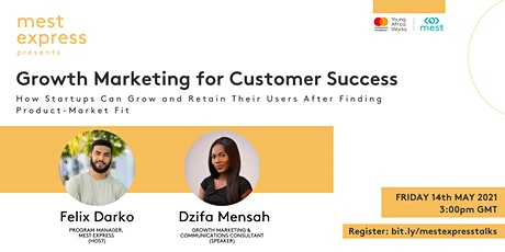 """#MEST Express Presents: """"Growth Marketing for Customer Success"""" tickets"""