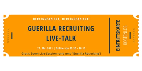 Gratis Guerilla Recruiting Live-Talk Tickets
