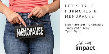 Let's Talk Hormones & Menopause - Mornington Peninsula tickets