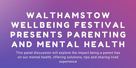 Parenting and Mental Health: A Panel on Mental Health tickets