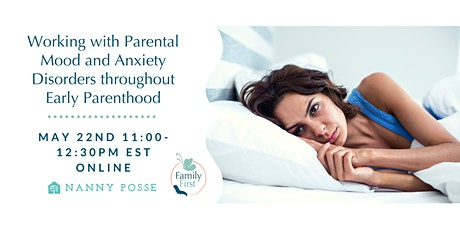 Working with Parental Mood & Anxiety Disorders throughout Early Parenthood tickets
